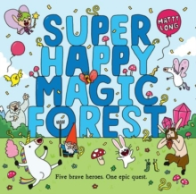 Super Happy Magic Forest, Paperback