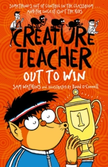 Creature Teacher: Out to Win, Paperback Book