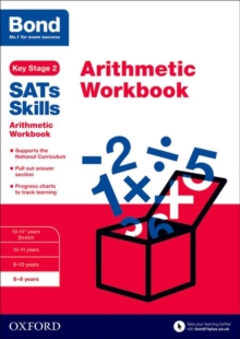 Bond SATs Skills: Arithmetic Workbook : 8-9 Years 8-9 years, Paperback
