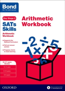Bond SATs Skills: Arithmetic Workbook : 10-11+ Years Stretch 10-11+ years stretch, Paperback
