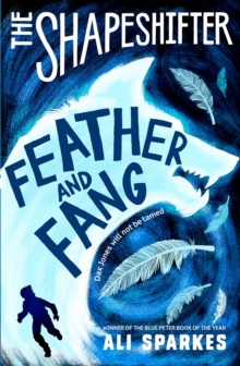 The Shapeshifter: Feather and Fang, Paperback Book