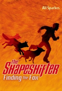 The Shapeshifter: Finding the Fox, Paperback Book