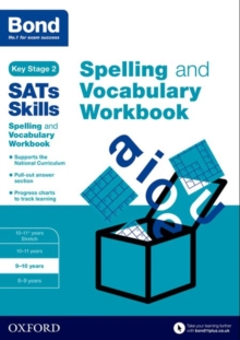 Bond SATs Skills: Spelling and Vocabulary Workbook : 9-10 Years 9-10 years, Paperback