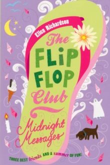 The Flip-Flop Club 3: Midnight Messages, Paperback