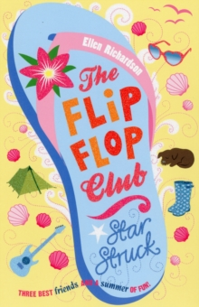 The Flip-Flop Club 4: Star Struck, Paperback