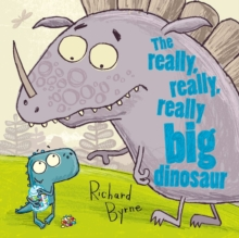 The Really, Really, Really Big Dinosaur, Paperback Book