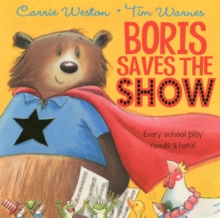 Boris Saves the Show, Paperback Book