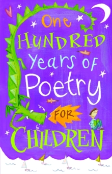 One Hundred Years of Poetry for Children, Paperback Book