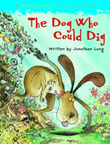 The Dog Who Could Dig, Paperback Book