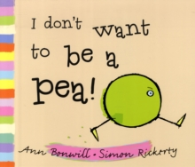I Don't Want to be a Pea!, Paperback
