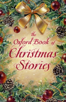 The Oxford Book of Christmas Stories, Paperback