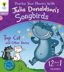 Oxford Reading Tree Songbirds: Level 1+: Top Cat and Other Stories, Paperback