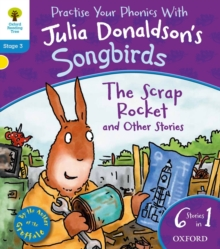 Oxford Reading Tree Songbirds: Level 3: The Scrap Rocket and Other Stories, Paperback