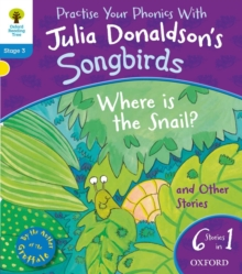 Oxford Reading Tree Songbirds: Level 3: Where is the Snail and Other Stories, Paperback