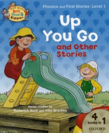 Oxford Reading Tree Read with Biff, Chip, and Kipper: Level 1 Phonics & First Stories: Up You Go and Other Stories, Paperback Book
