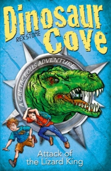 Dinosaur Cove Cretaceous 1: Attack of the Lizard King, Paperback