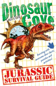 A Dinosaur Cove: A Jurassic Survival Guide, Paperback Book