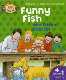 Oxford Reading Tree Read with Biff, Chip, and Kipper: Level 2 Phonics & First Stories: Funny Fish and Other Stories, Paperback Book