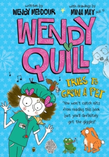 Wendy Quill Tries to Grow a Pet, Paperback Book