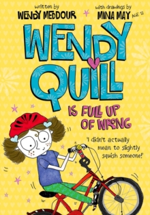 Wendy Quill is Full Up of Wrong, Paperback
