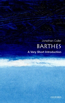 Barthes: A Very Short Introduction, Paperback