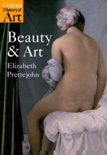 Beauty and Art : 1750-2000, Paperback