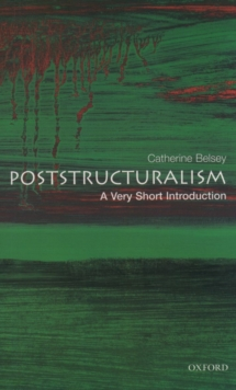 Poststructuralism: A Very Short Introduction, Paperback