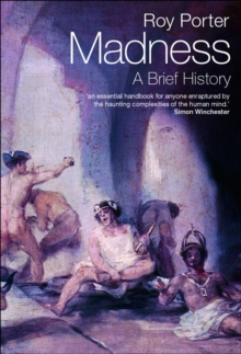 Madness : A Brief History, Paperback
