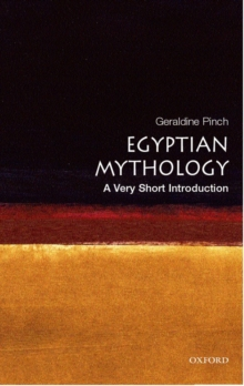 Egyptian Myth: A Very Short Introduction, Paperback