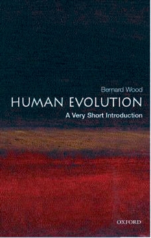 Human Evolution: A Very Short Introduction, Paperback