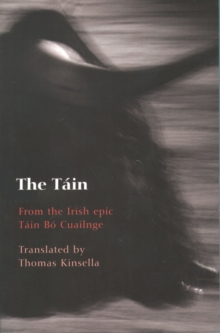 "The Tain : From the Irish Epic ""Tain Bo Cuailnge"", Paperback"
