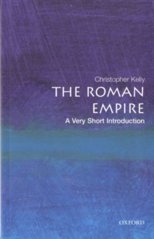 The Roman Empire: A Very Short Introduction, Paperback