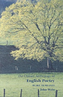 The Oxford Anthology of English Poetry : Blake to Heaney Volume 2, Paperback