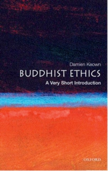 Buddhist Ethics: A Very Short Introduction, Paperback