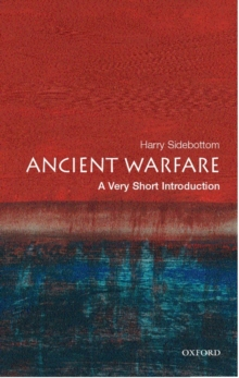 Ancient Warfare: A Very Short Introduction, Paperback