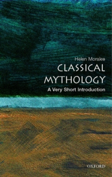 Classical Mythology: A Very Short Introduction, Paperback Book