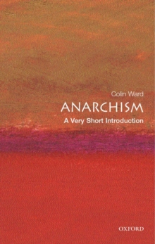 Anarchism: A Very Short Introduction, Paperback