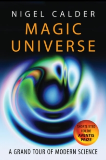 Magic Universe : A Grand Tour of Modern Science, Paperback