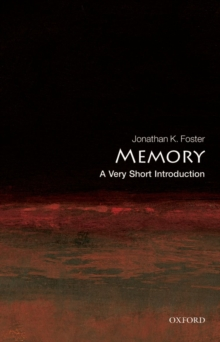 Memory: A Very Short Introduction, Paperback