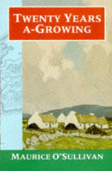 Twenty Years a-Growing, Paperback