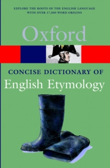 The Concise Oxford Dictionary of English Etymology, Paperback