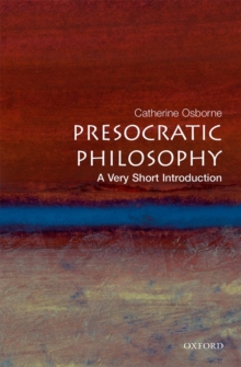 Presocratic Philosophy:: A Very Short Introduction, Paperback Book