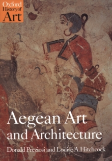 Aegean Art and Architecture, Paperback