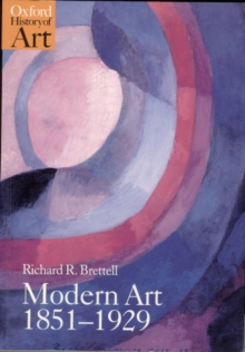 Modern Art, 1851-1929 : Capitalism and Representation, Paperback