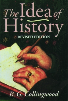 The Idea of History : With Lectures 1926-1928, Paperback Book