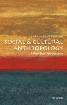 Social and Cultural Anthropology: A Very Short Introduction, Paperback