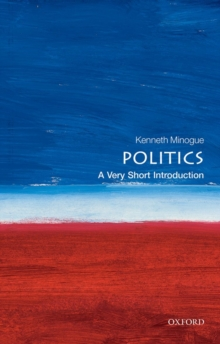 Politics: A Very Short Introduction, Paperback