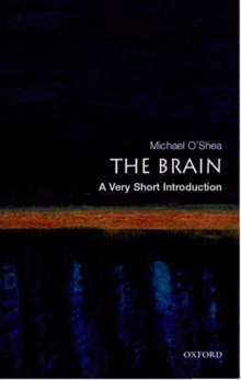 The Brain: A Very Short Introduction, Paperback Book