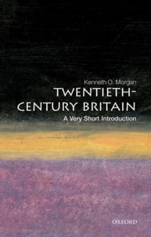 Twentieth-century Britain: A Very Short Introduction, Paperback