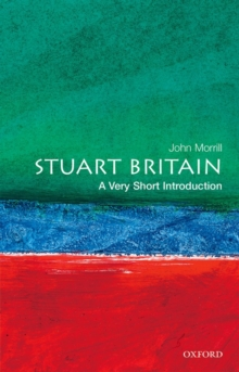 Stuart Britain: A Very Short Introduction, Paperback